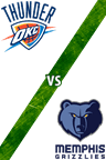 Thunder Vs. Grizzlies