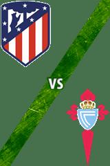 Atlético de Madrid vs. Celta de Vigo