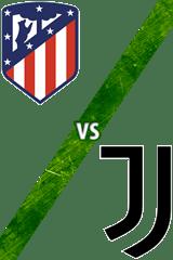 Atlético de Madrid vs. Juventus