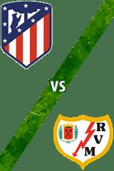 Atlético de Madrid vs. Rayo Vallecano