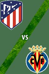 Atlético de Madrid vs. Villarreal