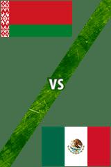 Bielorrusia vs. México
