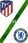 Atlético de Madrid Vs. Chelsea