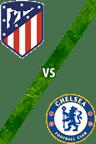 Atlético de Madrid Vs. Chelsea