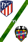 Atlético de Madrid vs. Levante