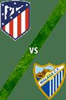 Atlético de Madrid vs. Málaga