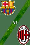Barcelona Vs. AC Milan