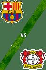 Barcelona vs. Bayer 04 Leverkusen