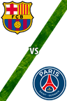 Barcelona vs. Paris Saint-Germain