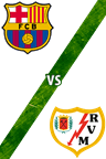 Barcelona vs. Rayo Vallecano