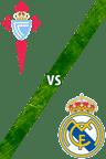 Celta de Vigo vs. Real Madrid