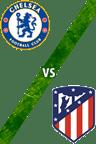 Chelsea Vs. Atlético de Madrid