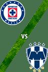 Cruz Azul vs. Monterrey