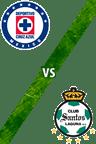 Cruz Azul vs. Santos Laguna