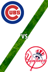 Cubs Vs. Yankees