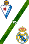 Eibar vs. Real Madrid
