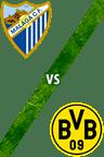 Málaga vs. Borussia Dortmund