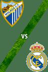 Málaga vs. Real Madrid