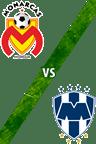 Monarcas Morelia vs. Monterrey