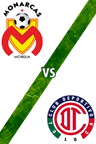 Monarcas Morelia vs. Toluca