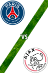 Paris Saint-Germain vs. Ajax