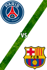Paris Saint-Germain vs. Barcelona