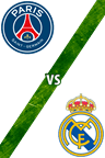 Paris Saint-Germain Vs. Real Madrid