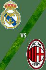 Real Madrid vs. AC Milan