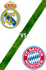Real Madrid Vs. Bayern Múnich