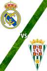 Real Madrid vs. Córdoba
