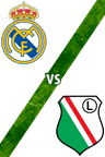 Real Madrid vs. Legia de Varsovia