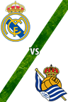 Real Madrid vs. Real Sociedad