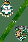 Santos Laguna vs. Chiapas