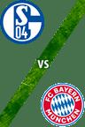 Schalke 04 vs. Bayern Múnich