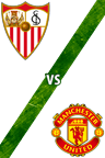 Sevilla vs. Manchester United