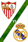 Sevilla Vs. Real Madrid