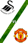 Swansea City Vs. Manchester United