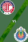 Toluca vs. Guadalajara