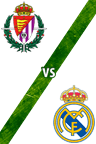 Valladolid Vs. Real Madrid