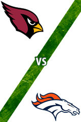 Cardinals vs. Broncos