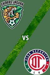Chiapas vs. Toluca