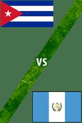 Cuba vs. Guatemala