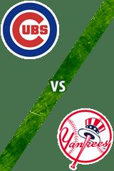 Cubs Vs. Yankees