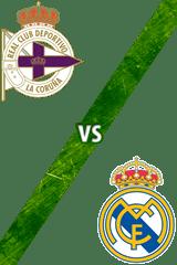 Deportivo de La Coruña vs. Real Madrid