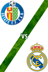 Getafe vs. Real Madrid