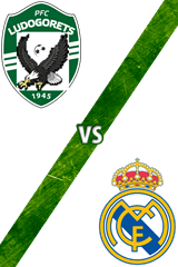Ludogorets vs. Real Madrid