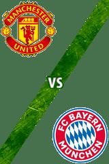 Manchester United Vs. Bayern Múnich