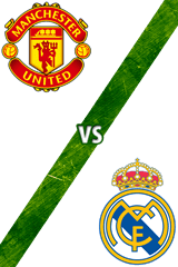Manchester United Vs. Real Madrid