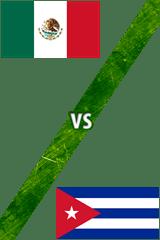 México vs. Cuba