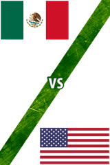 México Vs. Estados Unidos